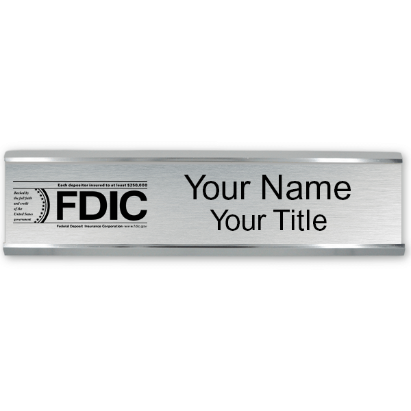 "Engraved FDIC Name Plate with Aluminum Wall Holder | 2"" x 10"""