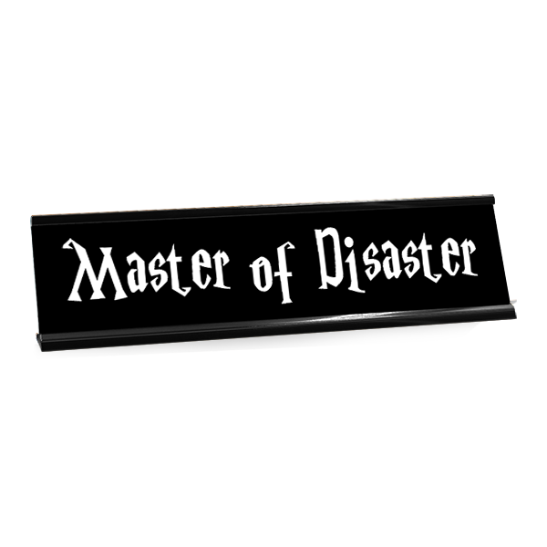 Name Tag Master Post: Master Of Disaster Funny Name Plate