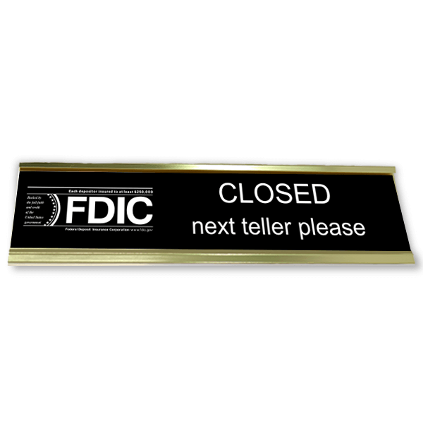 "FDIC Next Teller Sign with Aluminum Desk Holder | 2"" x 10"""