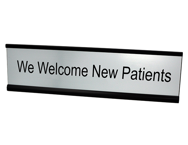 We Welcome New Patients Deskplate Silver