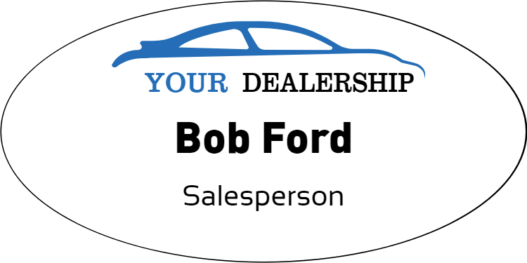 Car Dealership Full Color Oval Name Tag
