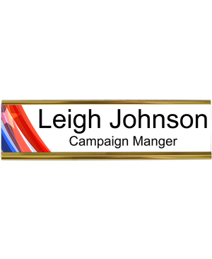 Local Elections Campaign Worker Desk Plate
