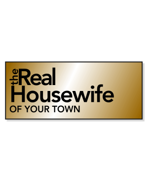 Real Housewife Engraved Costume Name Tag