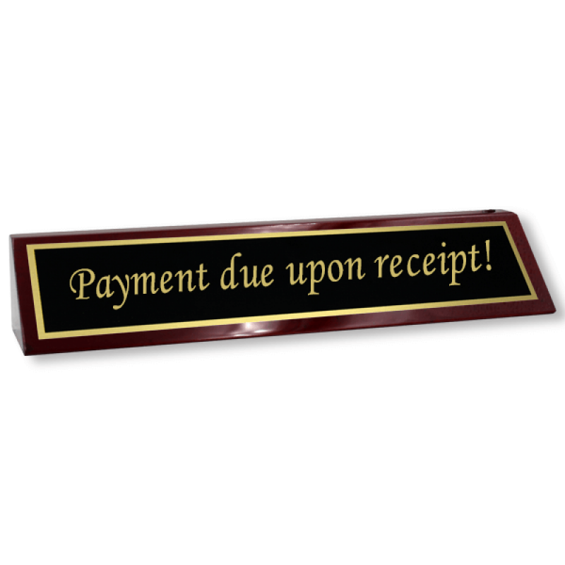 "Rosewood Desk Plate Payment Due Upon Receipt - 2"" x 8"" Black Brass"