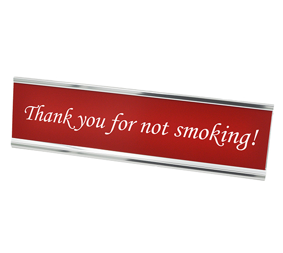 Thank you for not smoking! Desk Plate