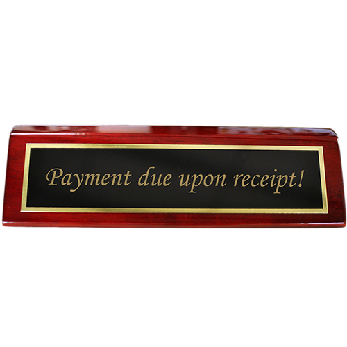 rosewood desk plate payment due upon receipt 2 x 8 black brass name tag wizard. Black Bedroom Furniture Sets. Home Design Ideas