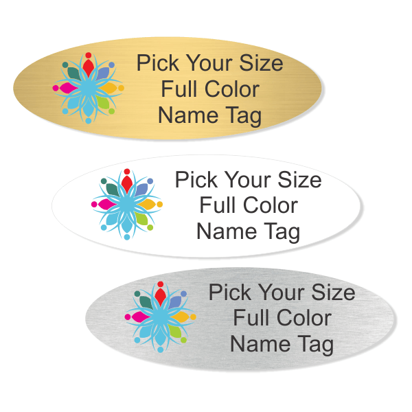 Pick Your Size Full Color Oval Name Tag