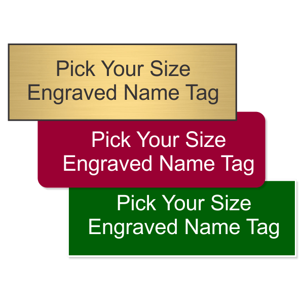 Pick Your Size Plastic Engraved Name Tag