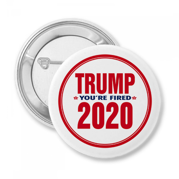Donald Trump You're Fired 2020 Button